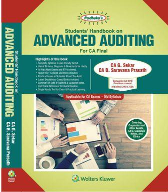Padhuka's Student Handbook on Advanced Auditing CA Final (old Syllabus) for May 2018 exam by CA G. Sekar and CA B. Saravana Prasath (Wolters Kluwer Publishing) Edition 2017