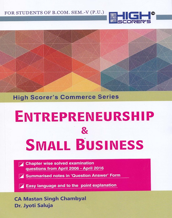 High Scorer's Entrepreneurship & Small Business for B.Com. Sem.- V by CA Mastan Singh Chambyal and Dr. Jyoti Saluja (Mohindra Publishing House) for Panjab University