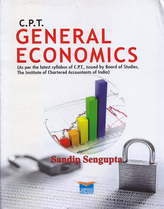 Lawpoint C.P.T General Economics by Sandip Sengupta Edition 2013