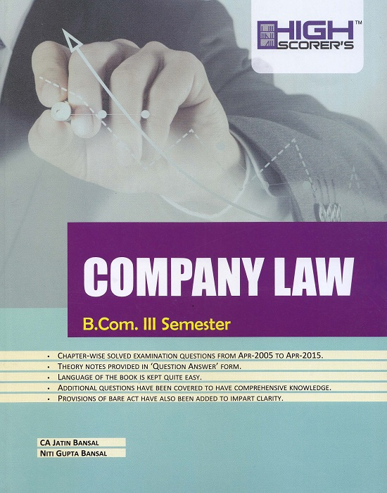 High Scorer's Company Law for B.Com semester-III by Jatin Bansal and Niti Gupta Bansal (Mohindra Publishing House) Edition 2016 for Panjab University (Copy)