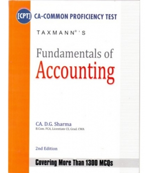 Taxmann Fundamentals of Accounting for CA-CPT by CA D.G. Sharma (Taxmann Publishing) Edition 2nd 2014