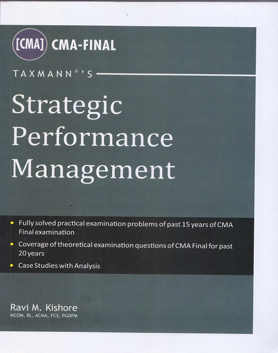 Taxmann Strategic Performance Management for CMA-Final by Ravi M. Kishore (Taxmann Publishing) Edition 2016