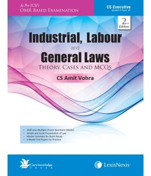 Lexis Nexis Industrial, Labour and General Laws for June 2016 Exam for CS Executive Programme by CS Amit Vohra (Lexis Nexis Publications) Edition 2nd 2016