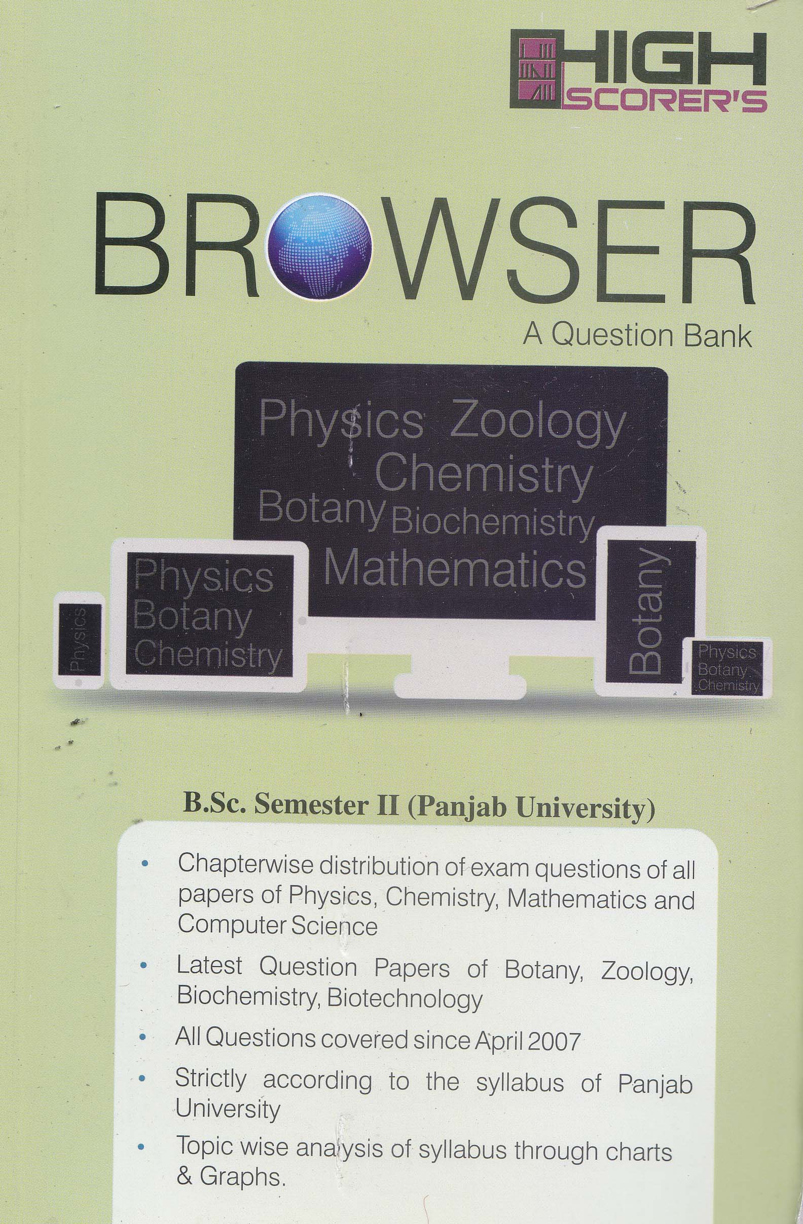 High Scorer's Browser (A Question Bank) for B.Sc. Semester-II (Mohindra Publishing House) Edition 2018 Punjab University