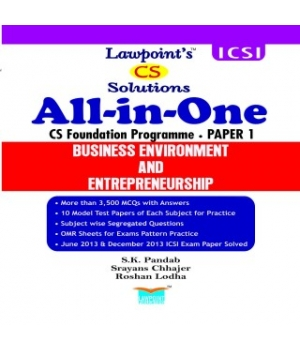 Lawpoint Business Environment and Entrepreneurship for CS Foundation Programme Paper I by S.K. Pandab, Srayans Chhajer and Roshan Lodha (Lawpoint Publications) Edition 2015