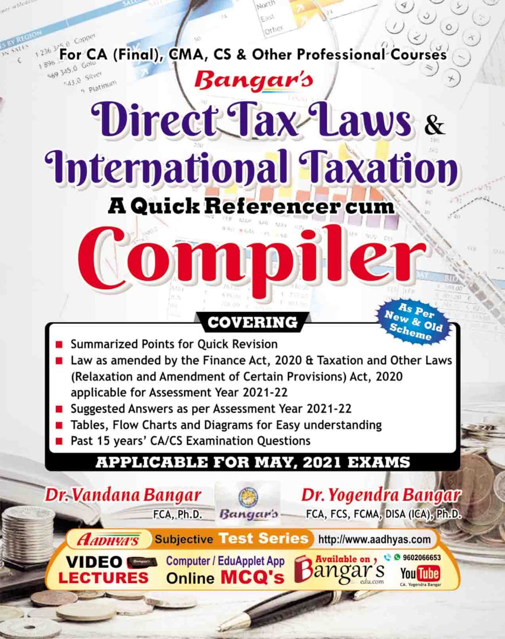 Bangar's Comprehensive Guide to Direct Tax Laws Quick referencer cum Compiler for CA Final By Dr. Yogendra Bangar Dr. Vandana Bangar for CA Final, CMA, CS & Other Professional Courses (Aadhya Prakashan Publishing) Edition 2021