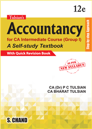 Tulsian's Accountancy for CA Intermediate Course (Group I) with Quick Revision, 12/e CA & Dr. P C Tulsian & CA Bharat Tulsian