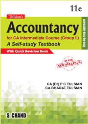 Tulsian's Accountancy for CA Intermediate Course (Group II) with Quick Revision, 11/e CA & Dr. P C Tulsian & CA Bharat Tulsian