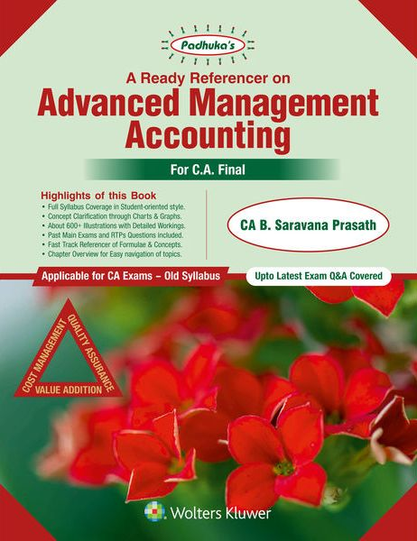 Padhuka A Ready Referencer on Advanced Management Accounting for CA Final Nov 2018 exam by CA B. Saravana Prasath (Wolters Kluwer Publishing) Edition May 2018
