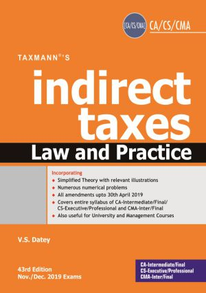 Taxmann Indirect Taxes Law and Practices for CA/CS/CMA Final for Nov/Dec 2019 exam