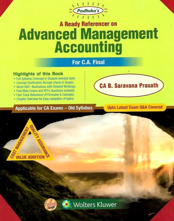 Padhuka A Ready Referencer on Advanced Management Accounting for CA Final May 2019 exam by CA B. Saravana Prasath (Wolters Kluwer Publishing) May 2020