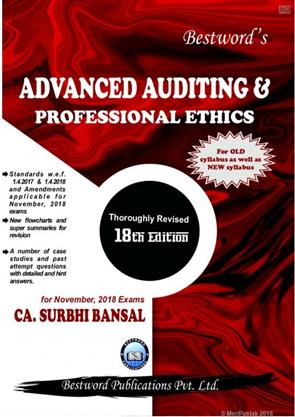 Bestword CA Final Advanced Auditing & Professional Ethics Old Syllabus and New Syllabus both By Surbhi Bansal Applicable for Nov 2018 Exam (Bestword's Publishing) Edition 18th, June 2018