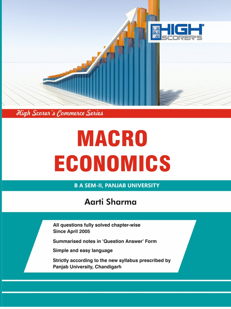 High Scorer's Macro Economics for B.A. Sem-II by Aarti Sharma (Mohindra Publishing House) Edition 2018 for Panjab University