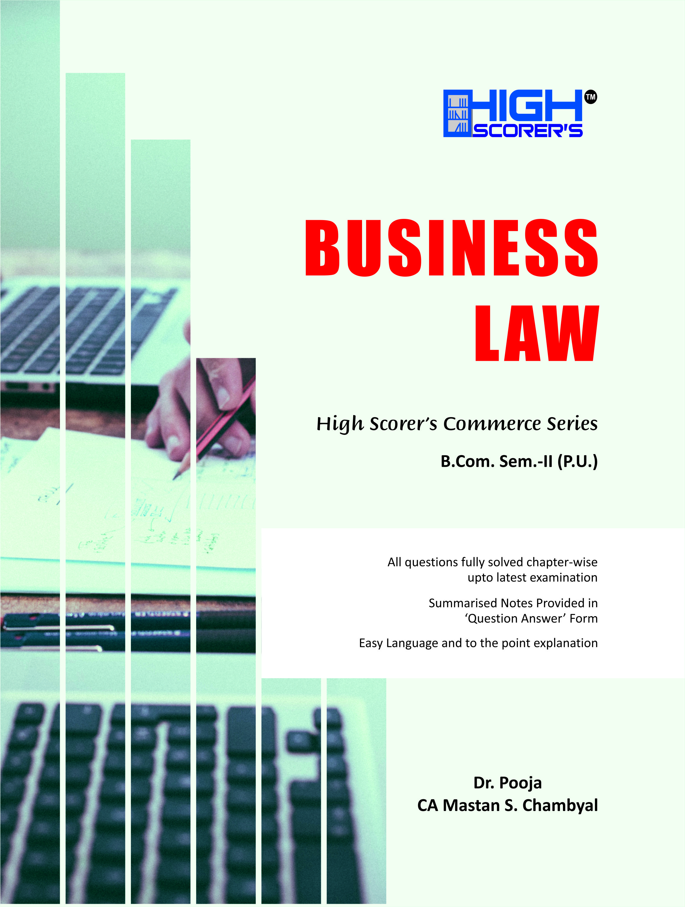 High Scorer's Business Law for B.Com. Sem.-II by Dr. Pooja and CA Mastan Singh Chambyal (Mohindra Publishing House) Edition 2020 for Panjab University