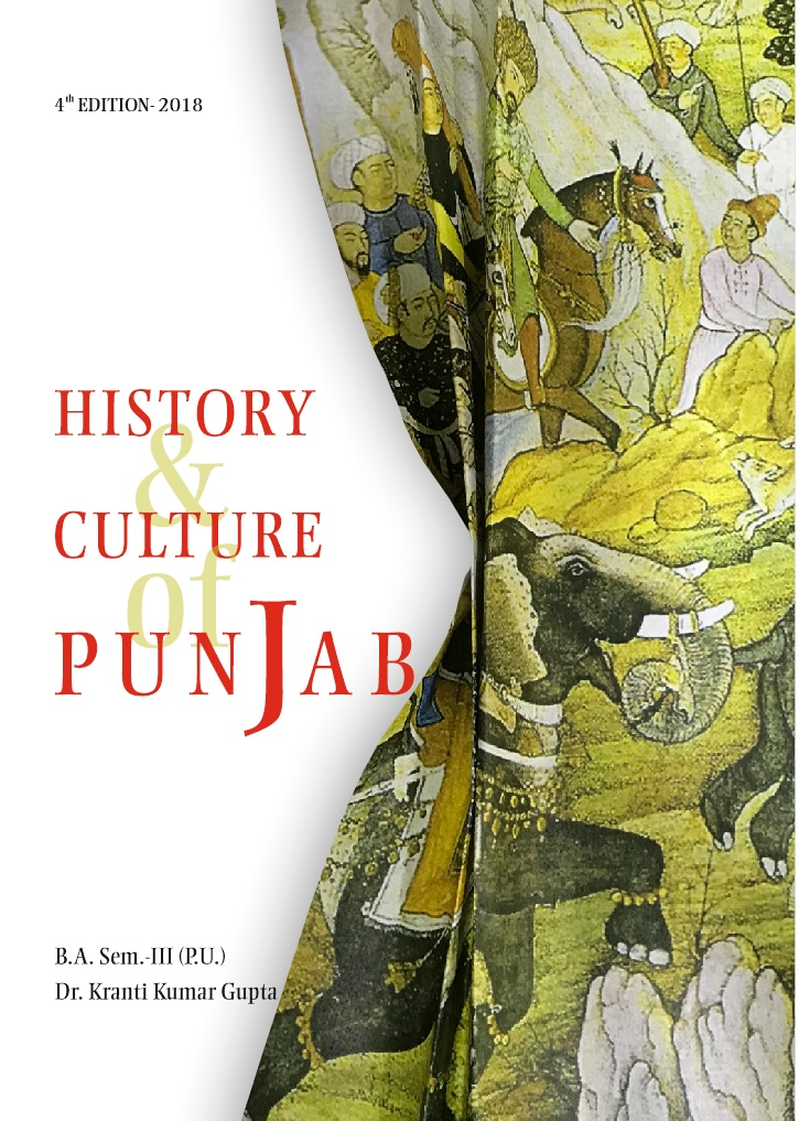 History and Culture of Punjab (English) for B.A. Sem.- III by Dr. Kranti Kumar Gupta (Mohindra Publishing House) Edition 2018 for Panjab University