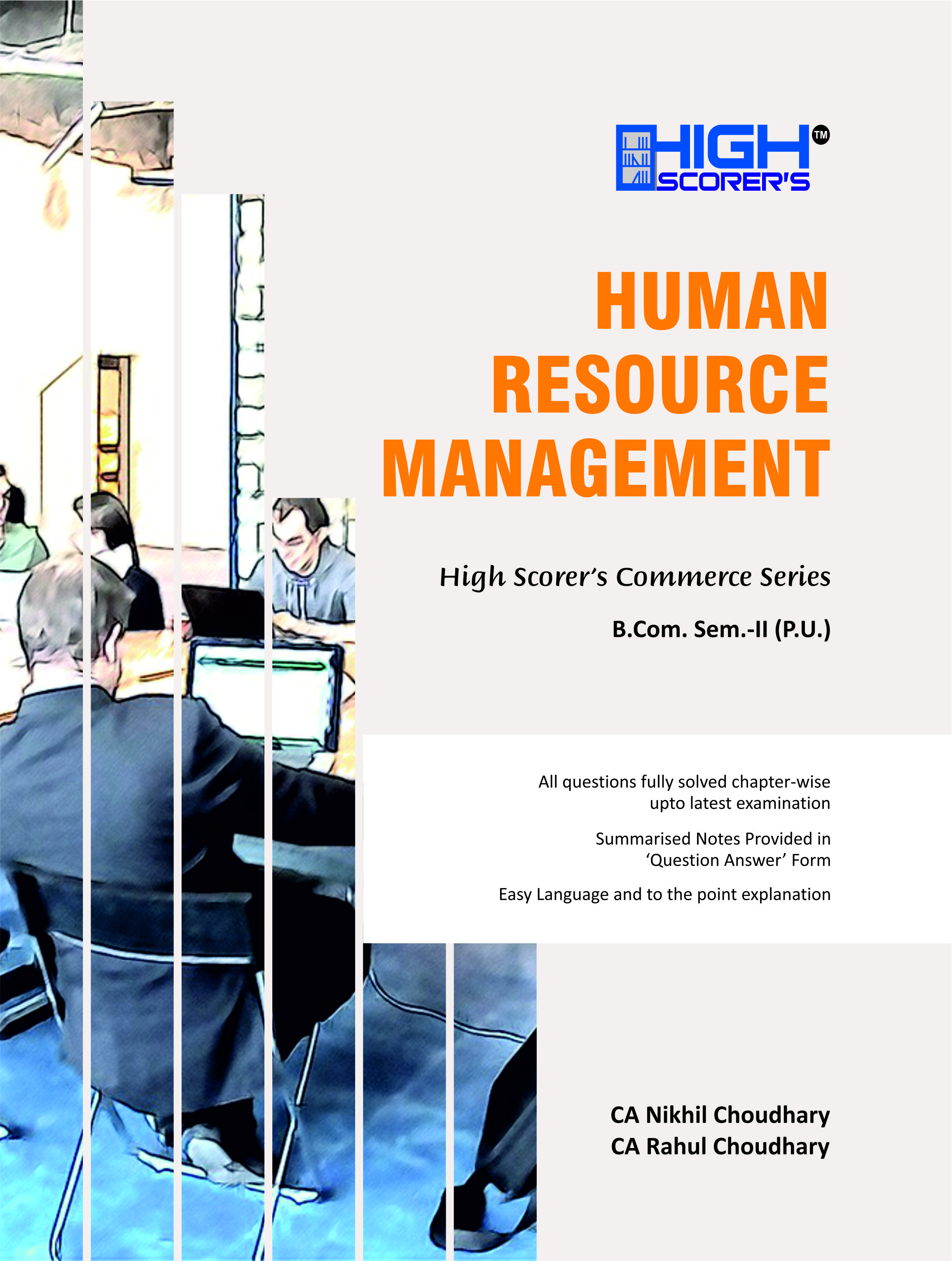 High Scorer's Human Resource Management for B.Com semester-II and BBA Sem-IV by CA Nikhil Choudhary & CA Rahul Choudhary (Mohindra Publishing House) Edition 2020 for Panjab University