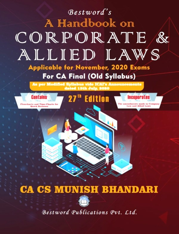 Bestword's A hand book on Corporate & Allied Laws for CA Final by CA Munish Bhandari (Bestword's Publishing) for Nov 2020 exams
