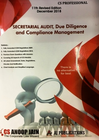 AJ Publication Secretarial Audit, Compliance Management And Due Diligence for Dec 2018 Exam for CS Professional by CS Anoop Jain (AJ Publishing) 11th Edition 2018