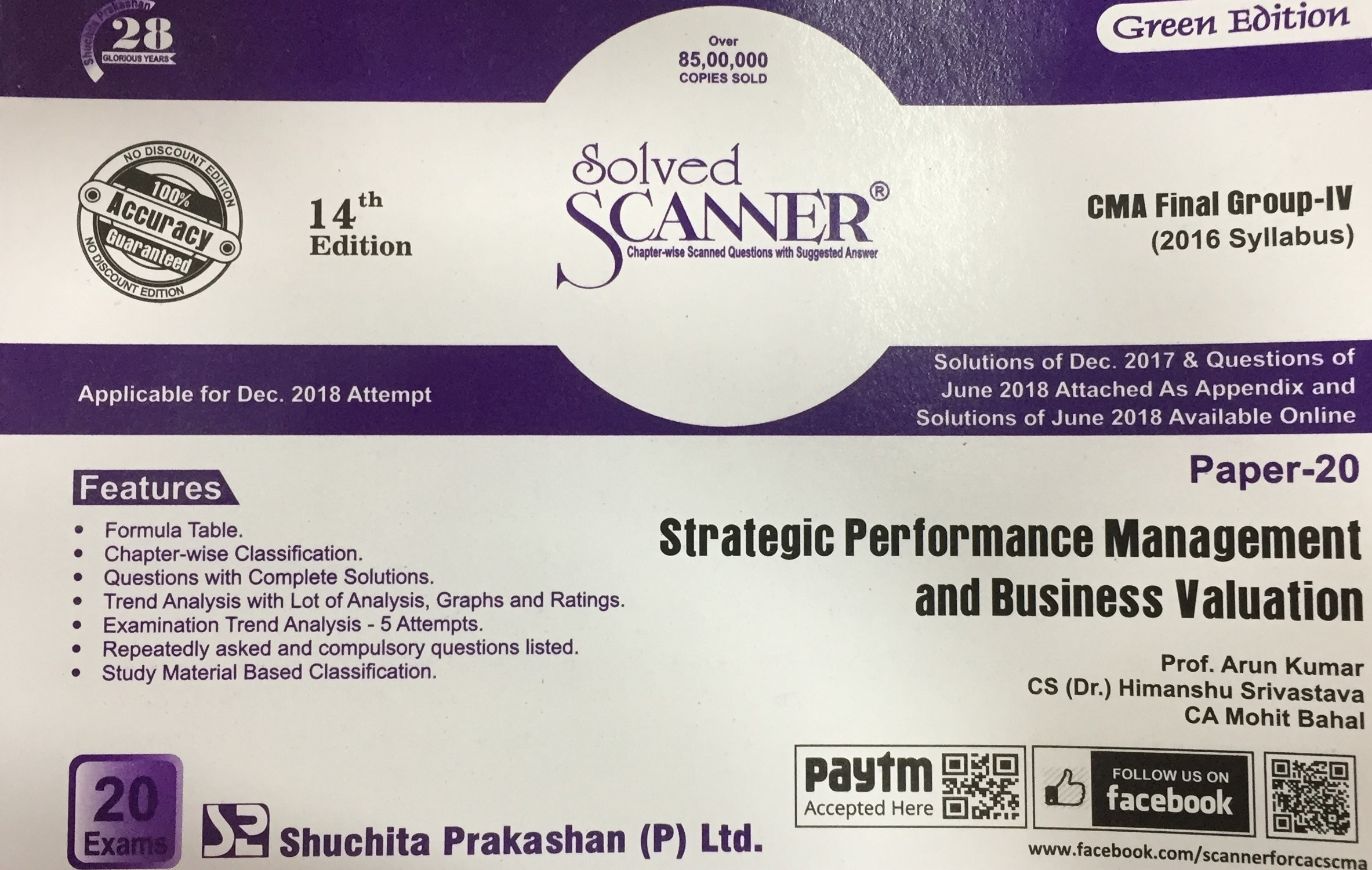 Shuchita Solved Scanner Strategic Performance Management and Business Valuation for CMA Final Group IV Paper 20 New Syllabus for Dec 2018 Exam by Prof. Arun Kumar and CA Mohit Bahal (Shuchita Prakashan) Edition 2018