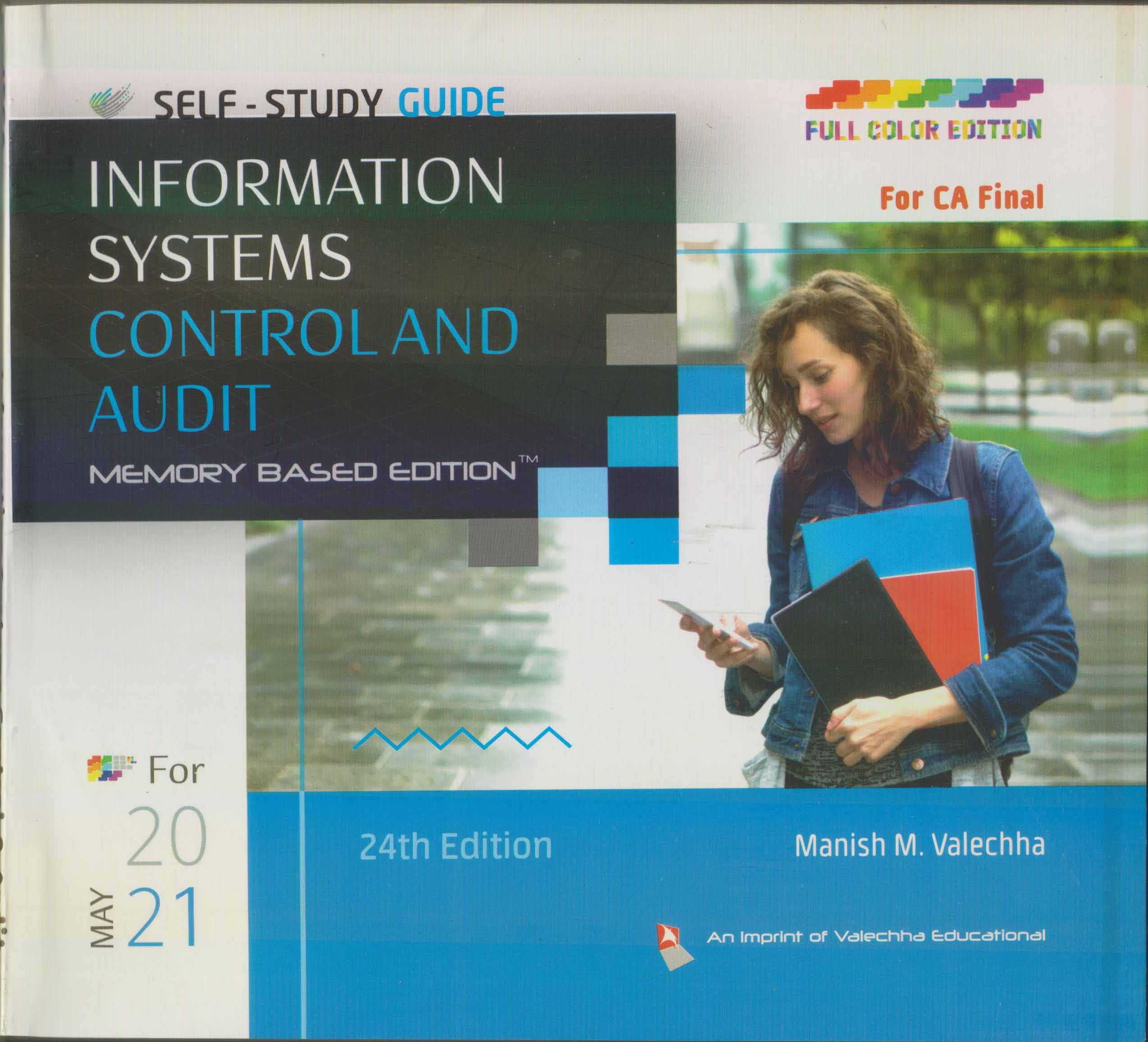 Valechha Educational Self-Study Guide On Information Systems Control And Audit (ISCA) Memory Based Edition for CA Final By Manish Valechha for 2021 exams