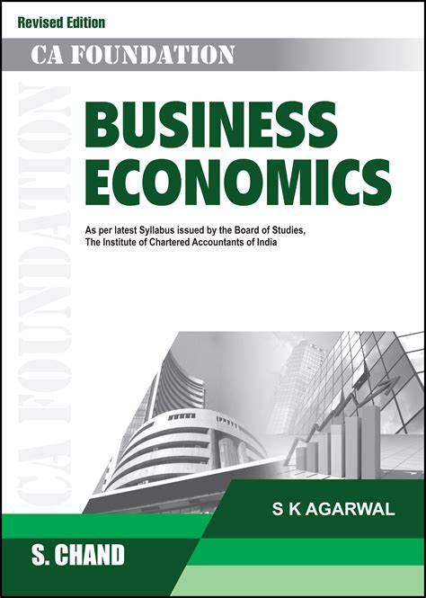 CA foundation S.Chand Business Economics by S k agarwal