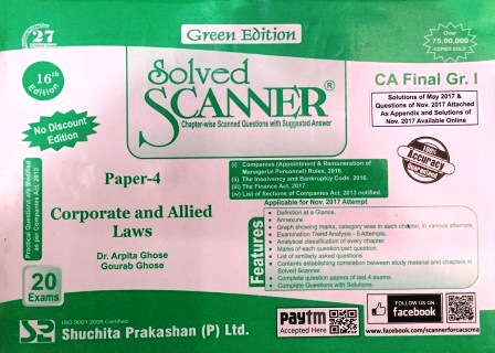 Shuchita Solved Scanner CA Final Group I Paper -4 Corporate and Allied Laws By Dr. Arpita Ghose and Gourab Ghose Applicable for May 2018 Exam Old Syllabus (Shuchita Prakashan) Edition 2017