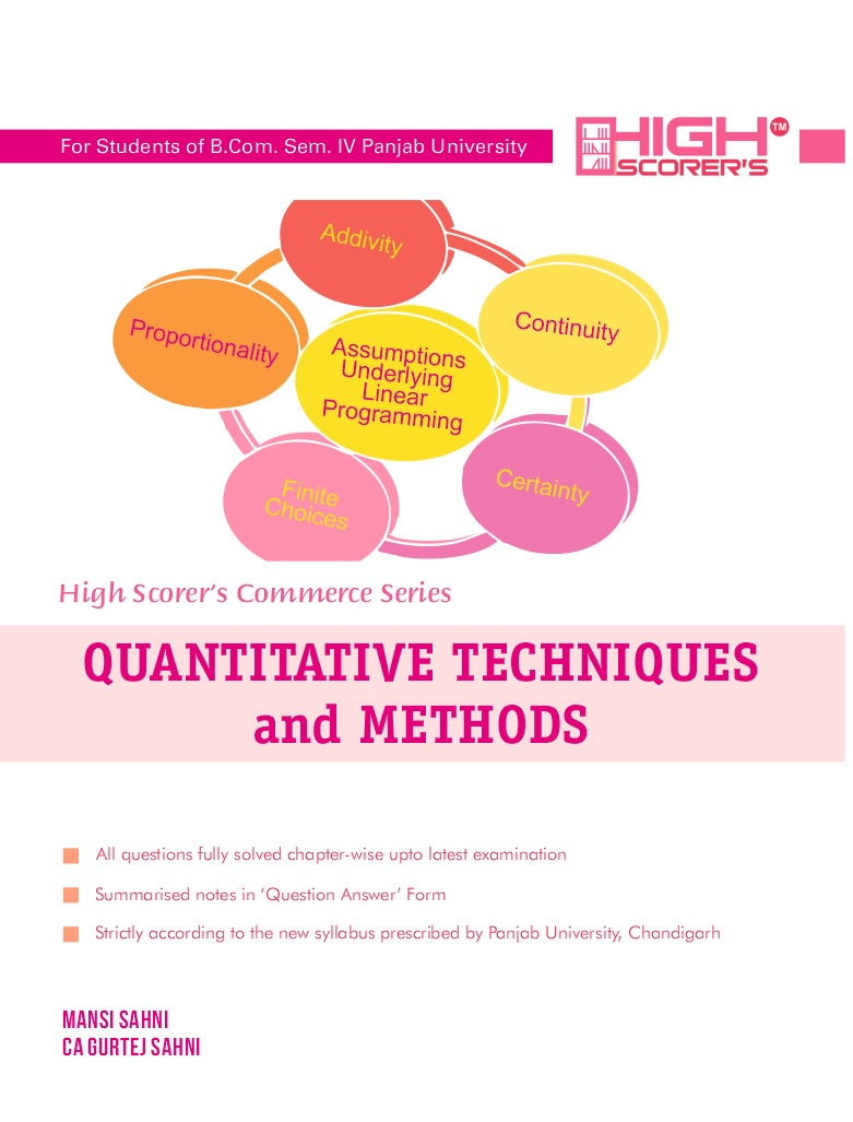 High Scorer's Quantitative Techniques and Methods for B.Com. Sem.- IV by Mansi Sahni & CA Gurtej Sahni (Mohindra Publishing House) Edition 2018 for Panjab University 2019 Examination