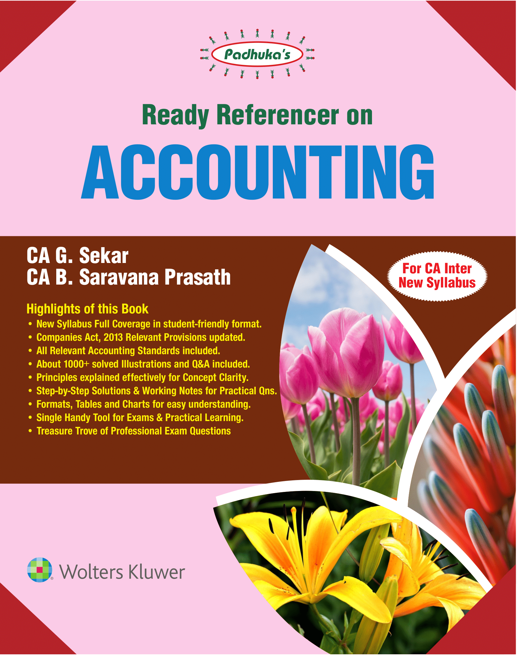 CCH Paduka's Ready Reference on Accounting for CA Inter new syllabus (IPC) -Group I  by CA G. Sekar and CA B. Saravana Prasath (Wolters Kluwer Publishing) for Nov 2019 Exam