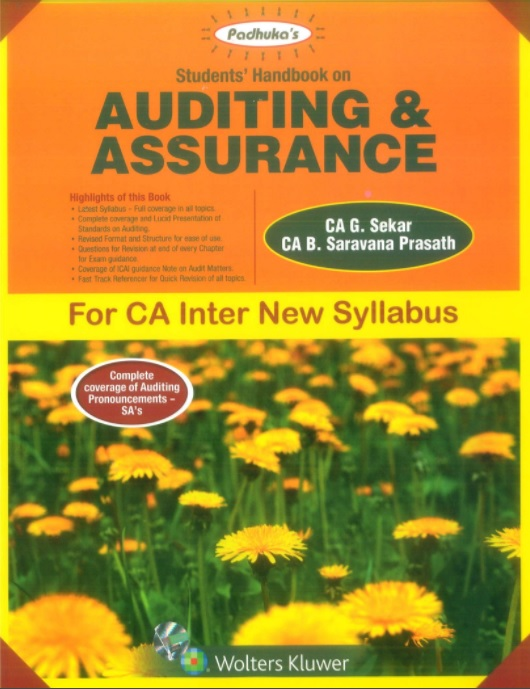 Padhuka's Students Handbook on Auditing & Assurance for CA Inter New Syllabus by G Sekar and Saravana Prasath Applicable for May 2018 Exams