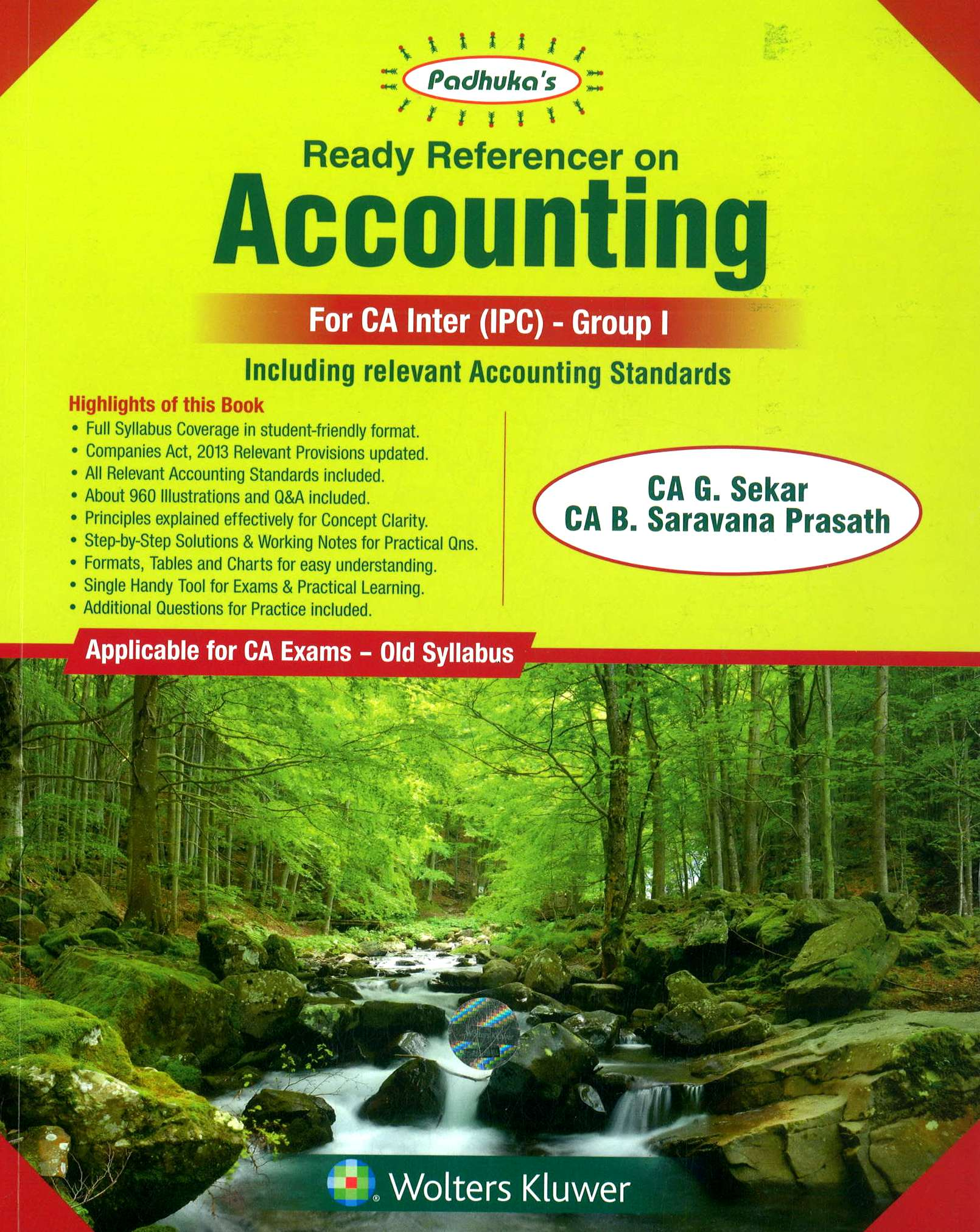 CCH Paduka's Ready Reference on Accounting for CA Inter new syllabus (IPC) -Group I  by CA G. Sekar and CA B. Saravana Prasath (Wolters Kluwer Publishing) Edition  2018 for Nov 2018 Exam
