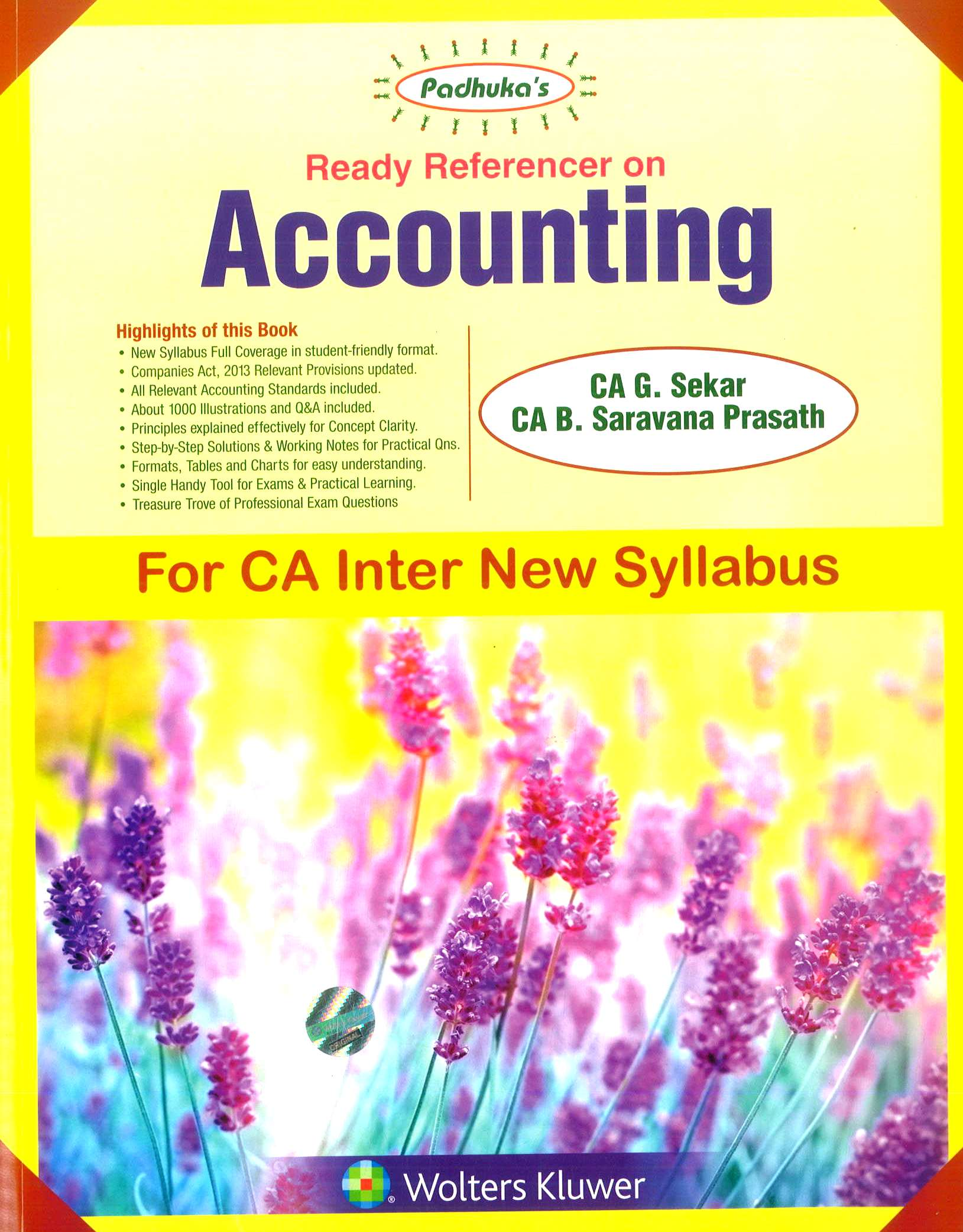 CCH Paduka's Ready Reference on Accounting for CA Inter new syllabus (IPC) -Group I  by CA G. Sekar and CA B. Saravana Prasath (Wolters Kluwer Publishing) Edition Dec 2018 for May 2019 Exam