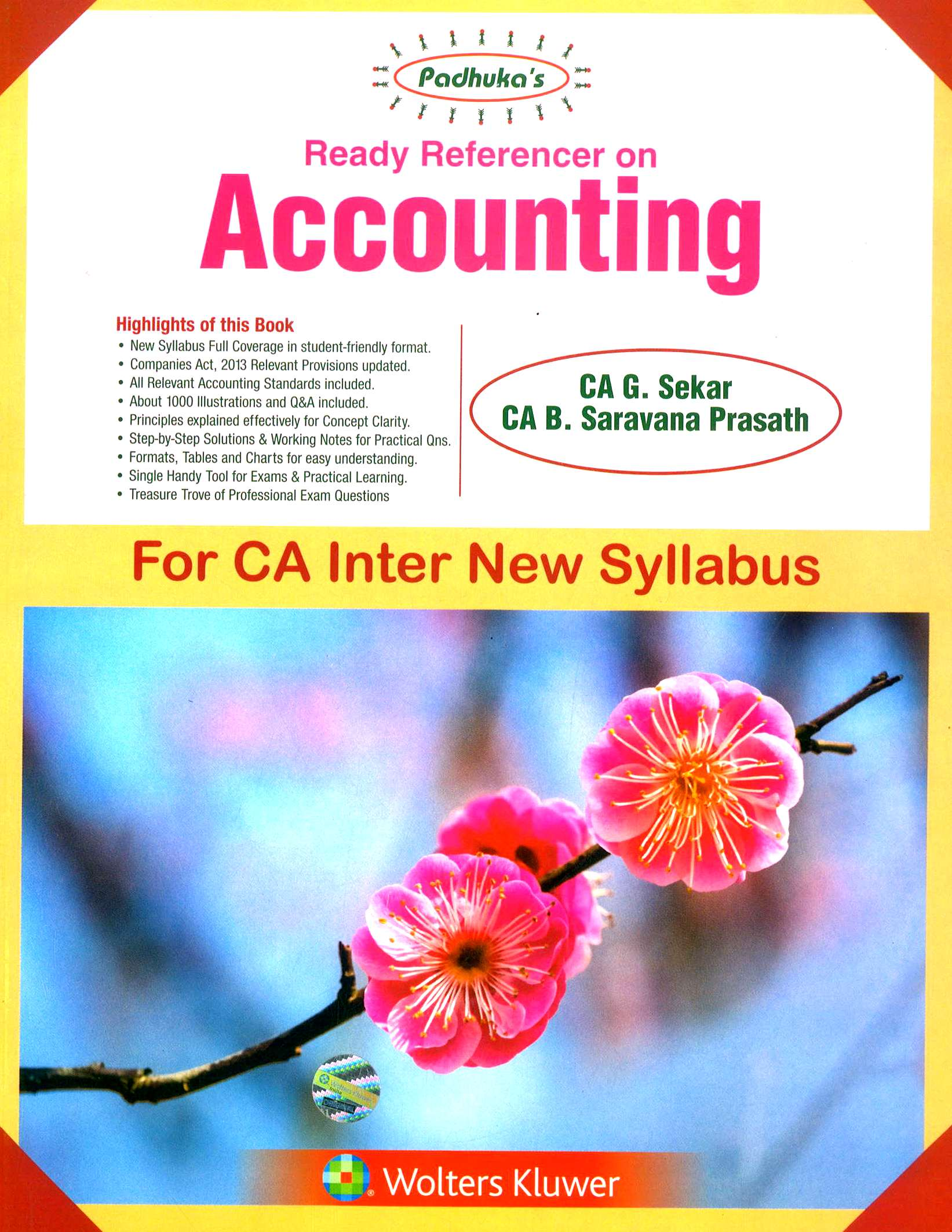 CCH Paduka's Ready Reference on Accounting for CA Inter new syllabus (IPC) -Group I  by CA G. Sekar and CA B. Saravana Prasath (Wolters Kluwer Publishing) Edition May 2018 for Nov 2018 Exam