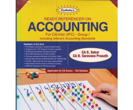 Padhuka's Ready Referencer on Accounting For CA IPCC Group I by G Sekar & B Sarvana Prasath Applicable For May 2018 Exam(old syllabus)
