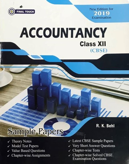 Final Touch Accountancy for XII (CBSE) by R.K. Behl (Aastha Publishing) Edition 2018