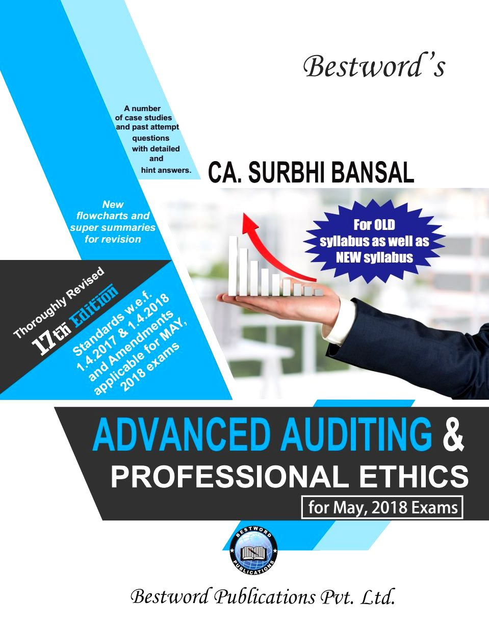 Bestword CA Final Advanced Auditing & Professional Ethics Old Syllabus and New Syllabus both By Surbhi Bansal Applicable for May 2018 Exam (Bestword's Publishing) Edition 17th, Dec 2017