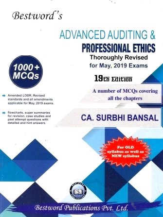 Bestword CA Final Advanced Auditing & Professional Ethics Old Syllabus and New Syllabus both By Surbhi Bansal Applicable for May 2019 Exam (Bestword's Publishing) Edition 19th Dec 2018