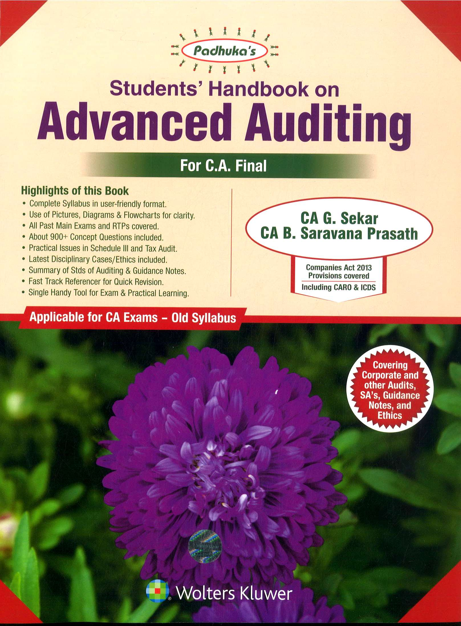 Padhuka's Student Handbook on Advanced Auditing CA Final (old Syllabus) for Nov 2018 exam by CA G. Sekar and CA B. Saravana Prasath (Wolters Kluwer Publishing) Edition 2018