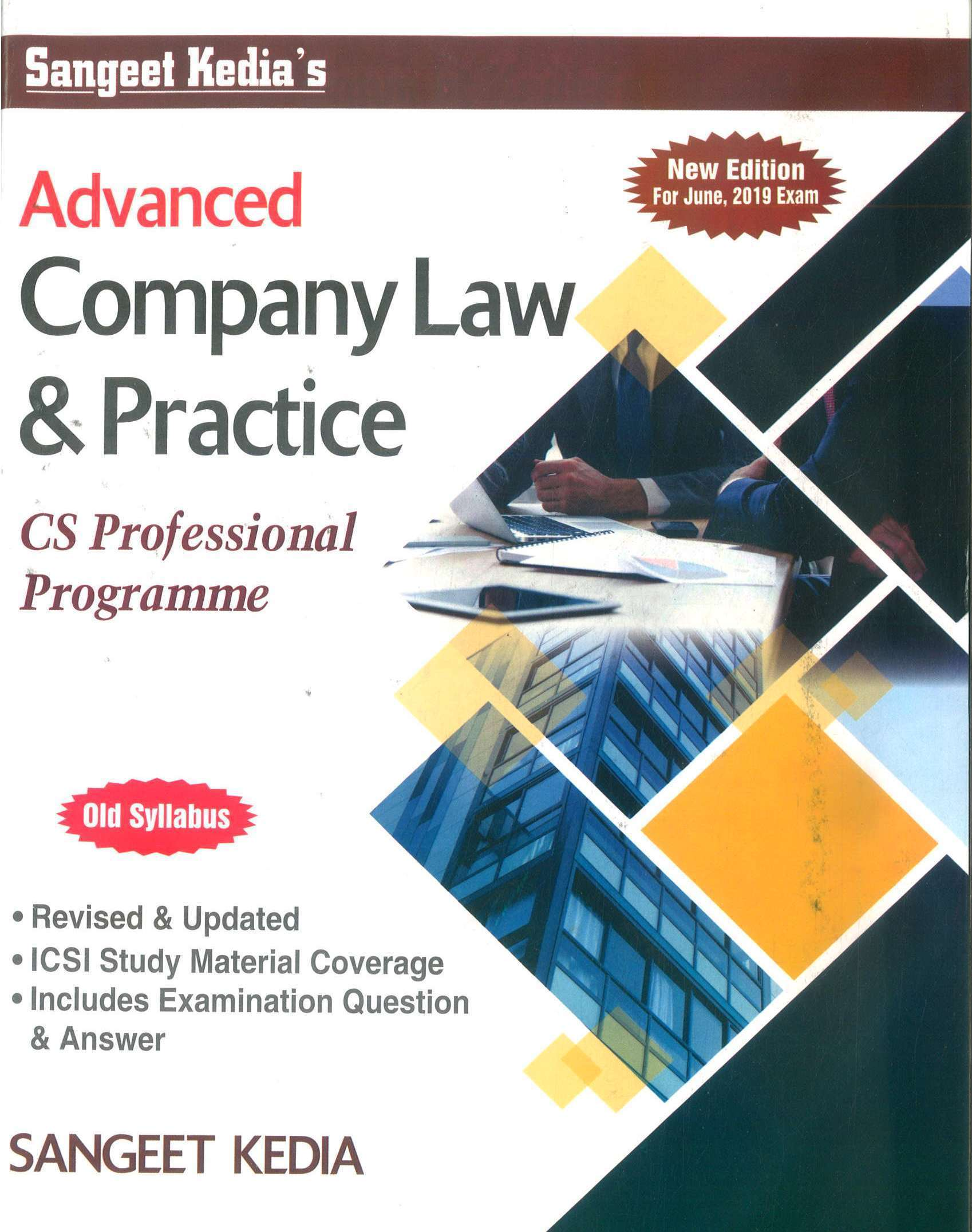 Sangeet Kedia Advanced Company Law & Practice old syllabus for CS Professional Programme by Sangeet Kedia (Pooja Law House Publishing)for june 2020