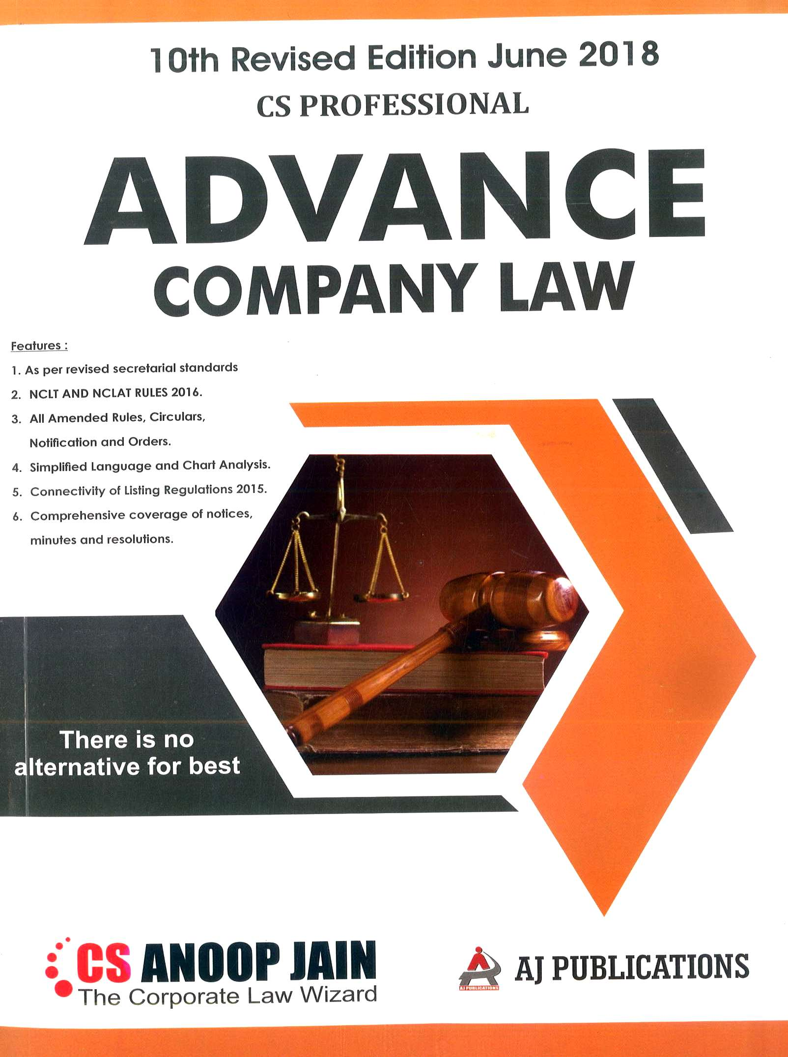Aj publication CS Professional Advance Company Law And Practice ( New Syllabus ) By Anoop Jain Applicable for June 2018 Exam (AJ Publishing) Edition 10th, 2018