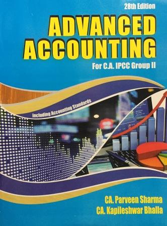 Pooja Law House Advanced Accounting including Accounting Standards for May 2018 for CA IPCC Group II by CA Parveen Sharma and CA Kapileshwar Bhalla (Pooja Law House Publishing) Edition 28th, 2018