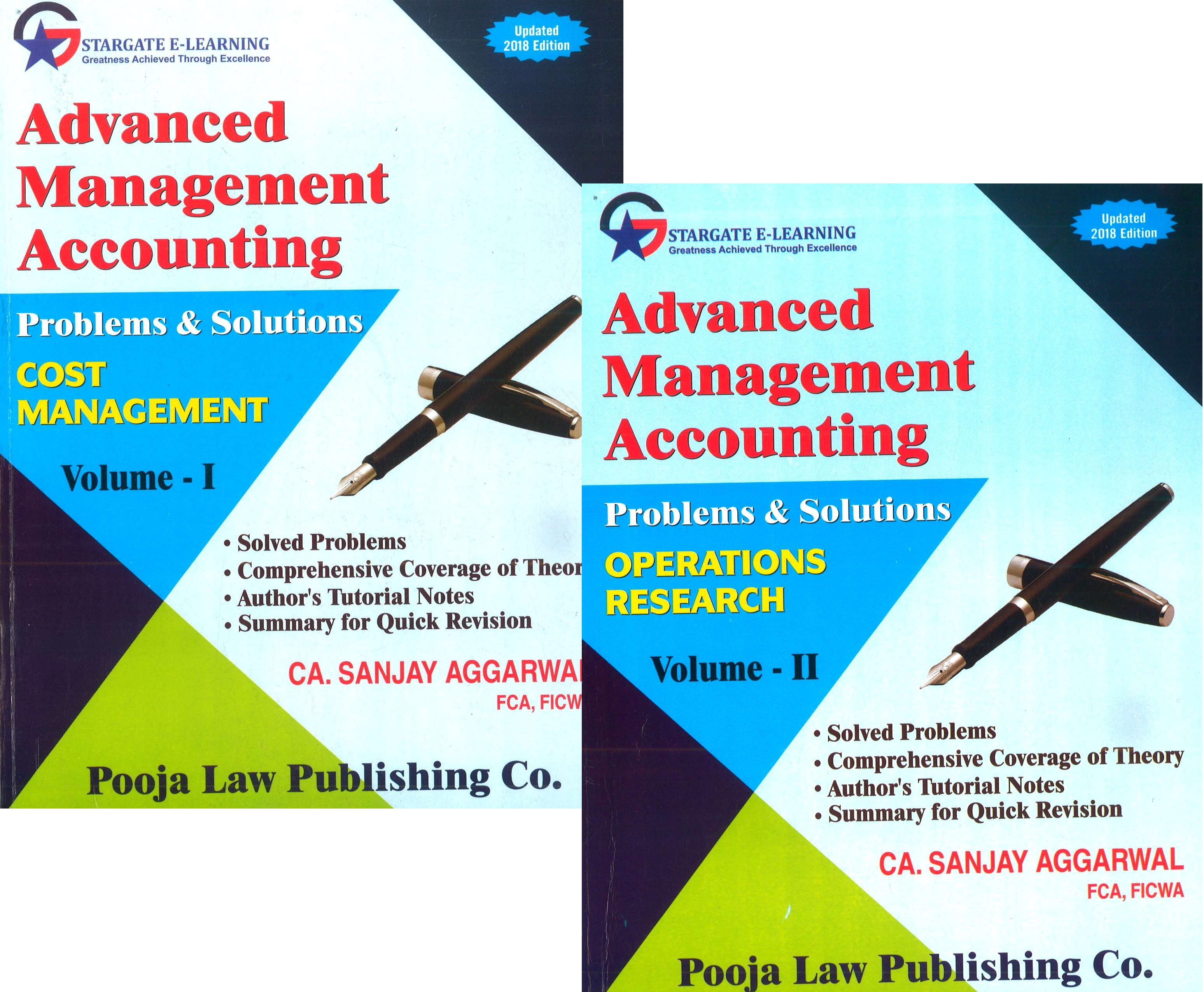 Pooja Law House Advanced Management Accounting (Cost Management and Operations Research)Problems & Solutions ( Sets of 2 volumes )for CA Final By Sanjay Aggarwal Applicable for May 2018 Exam (Pooja Law House Publishing) Edition  2018
