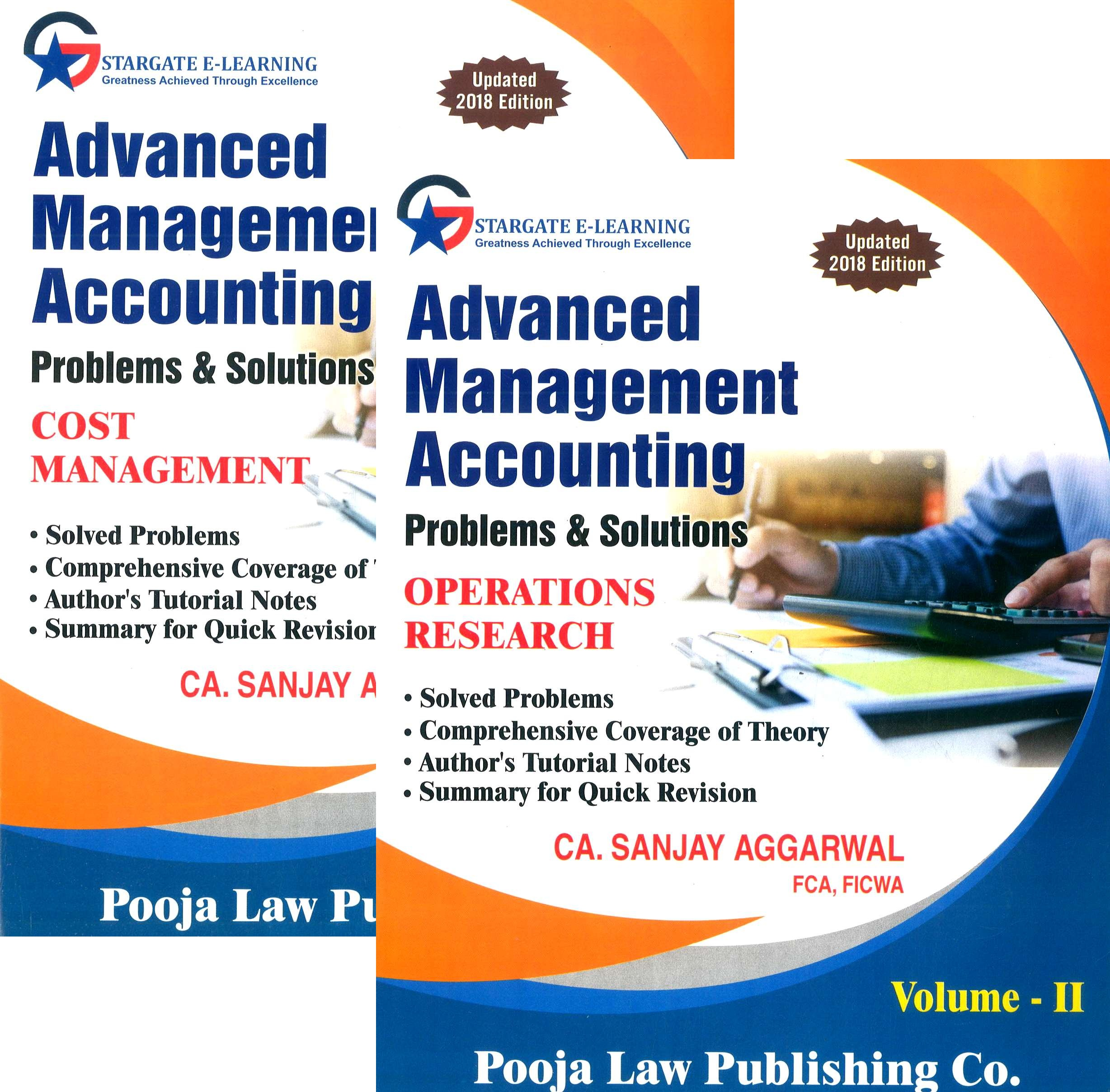 Pooja Law House Advanced Management Accounting (Cost Management and Operations Research)Problems & Solutions ( Sets of 2 volumes )for CA Final By Sanjay Aggarwal Applicable for May 2019 Exam (Pooja Law House Publishing) Edition  2019