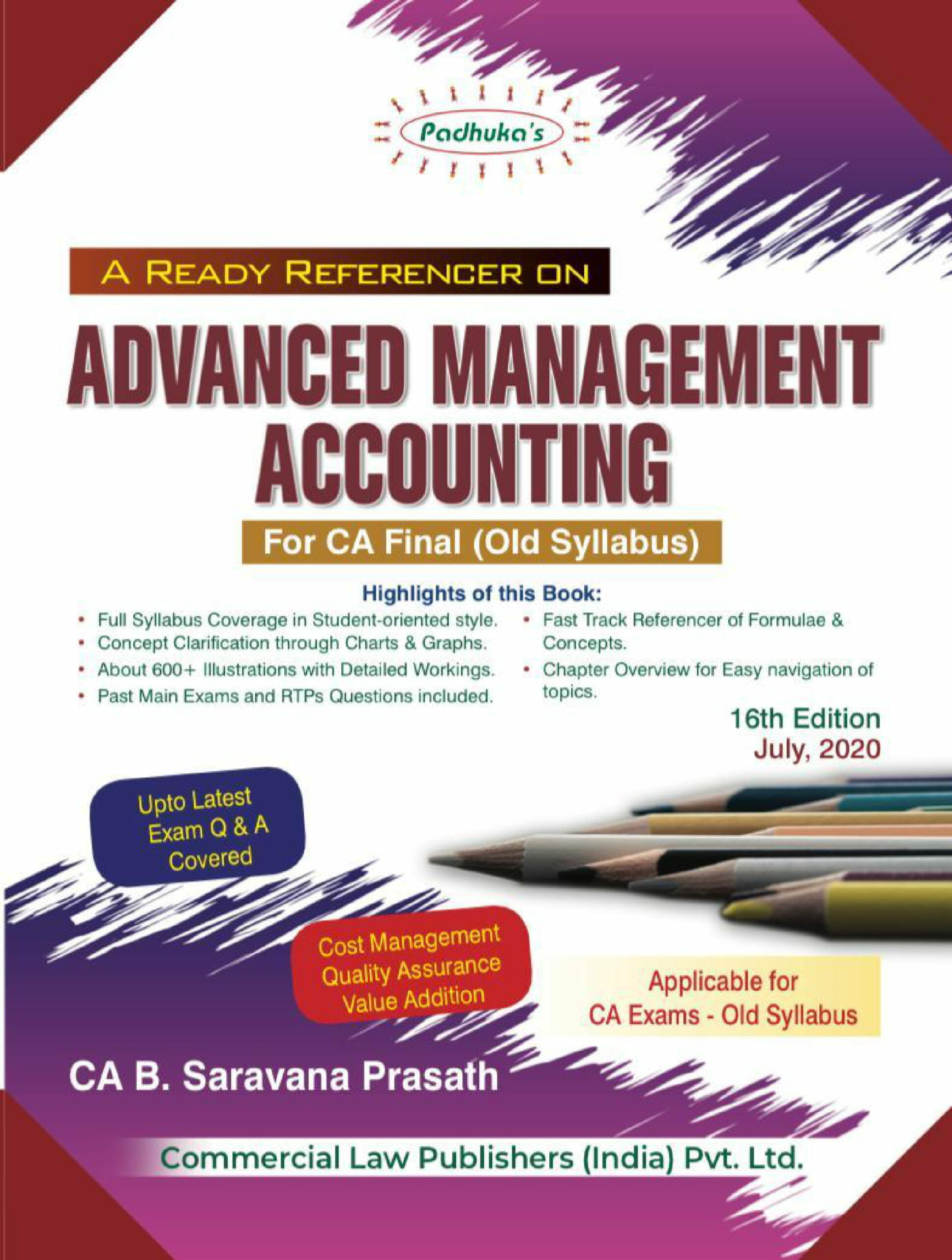 Padhuka A Ready Referencer on Advanced Management Accounting for CA Final by CA B. Saravana Prasath (Wolters Kluwer Publishing) for Nov 2020