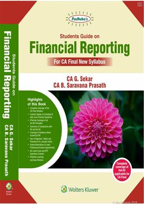 Padhuka's CCH Student Guide on Financial Reporting New Syllabus By G Sekar and B Sarvana Prasath Applicable for May 2020 Exam