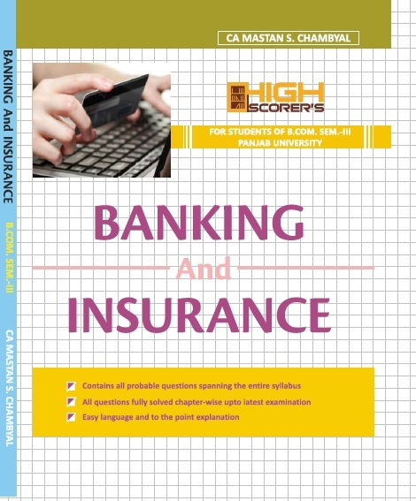 High Scorer's Banking and Insurance for B.Com. Sem.- III by  CA Mastan Singh Chambyal (Mohindra Publishing House) Edition 2017 for Panjab University