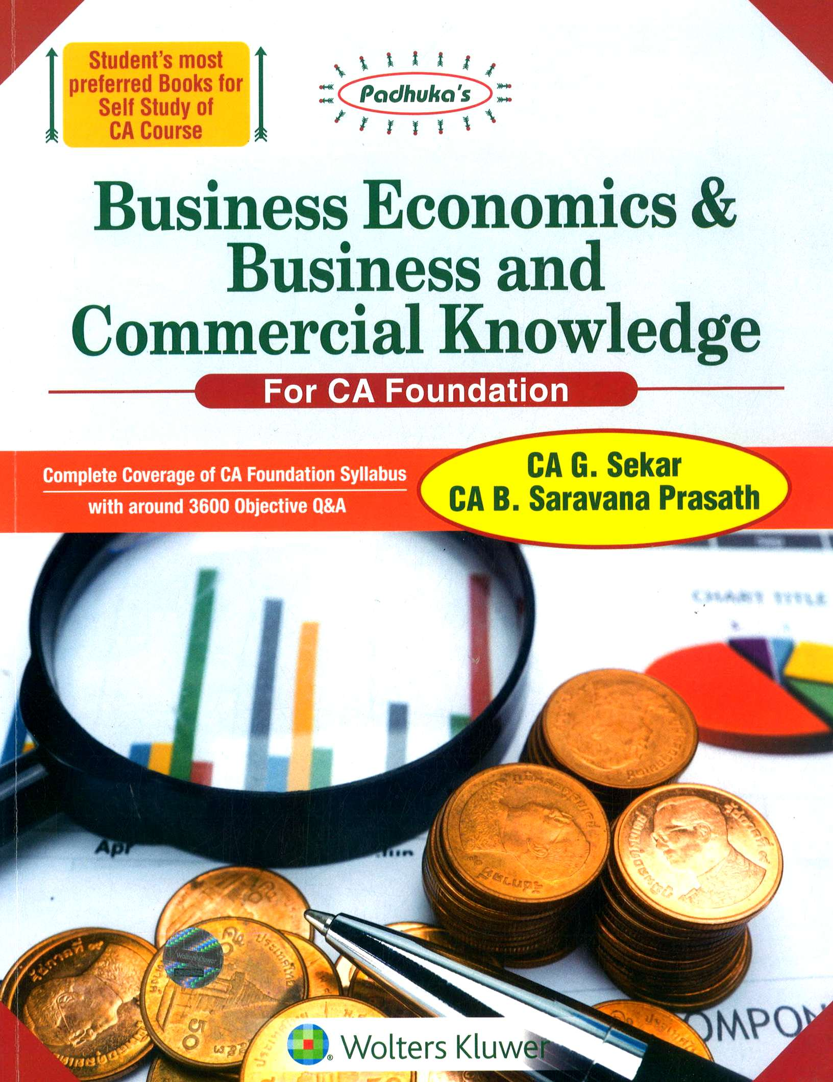 CCH Padhuka Business Economics & Business and Commercial Knowledge New Syllabus for CA Foundation By G Sekar & B Saravana Prasath Applicable for June 2018 Exam 2018 edition