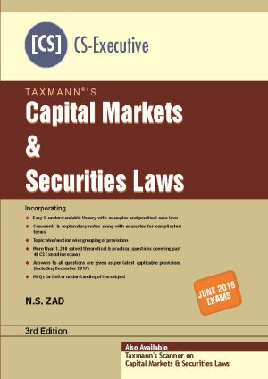 Taxmann Capital Markets & Securities Laws for June 2018 Exams for CS Executive by N.S. Zad (Taxmann's Publications) Edition 2018