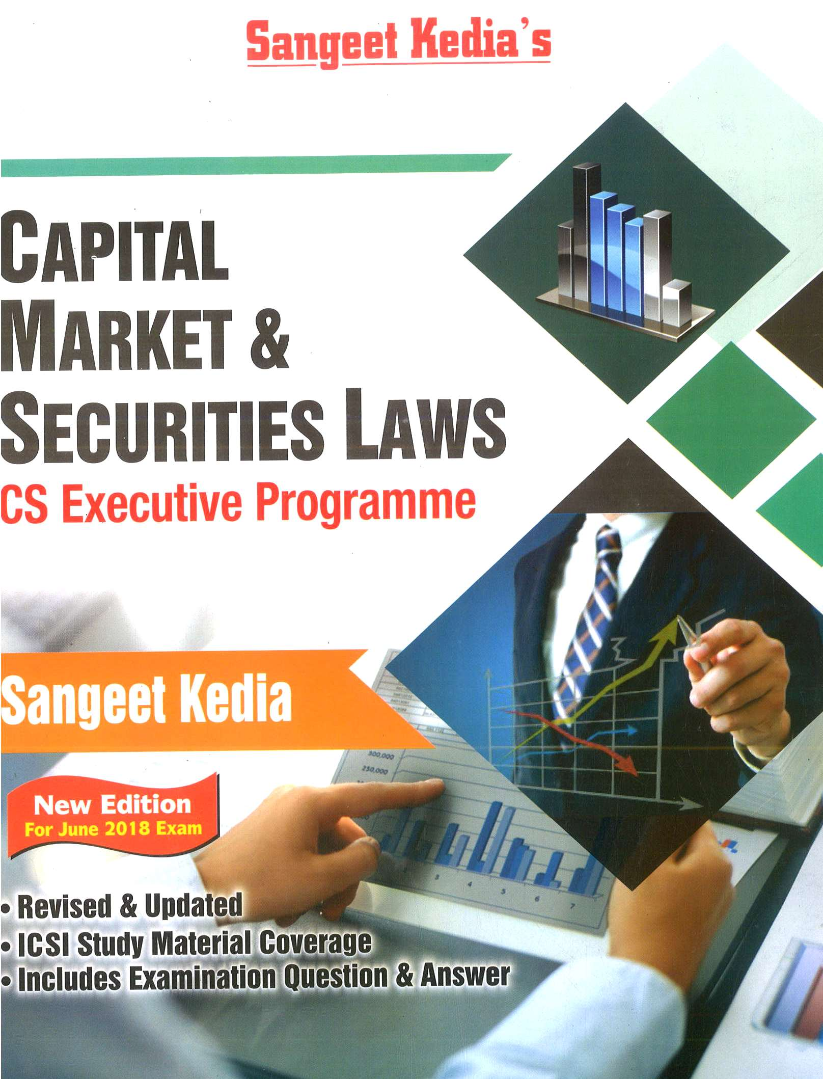 Pooja Law House For CS Executive Capital Market And Securities Laws (New Syllabus) By Sangeet Kedia Applicable for June 2018 Exam (Pooja Law House Publishing) Edition 20th, June 2018