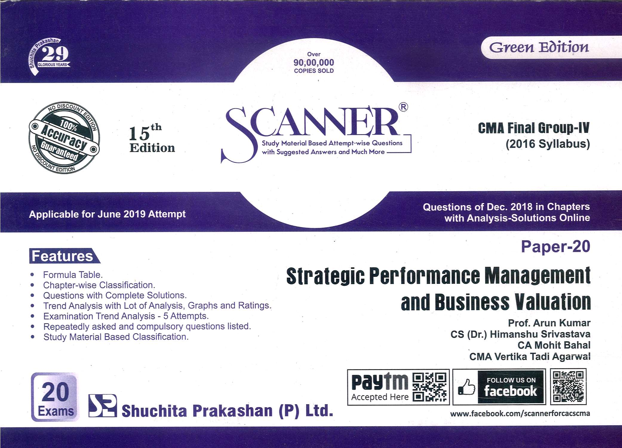 Shuchita Solved Scanner Strategic Performance Management and Business Valuation for CMA Final Group IV Paper 20 New Syllabus for June 2019 Exam by Prof. Arun Kumar and CA Mohit Bahal (Shuchita Prakashan) Edition 2019