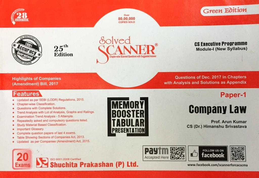 Shuchita Company Law Solved Scanner for June 2018 Exam for CS Executive Programme Module-I (New Syllabus) Paper 1 Green Edition by Prof. Arun Kumar and CS (Dr.) Himanshu Srivastava (Shuchita Prakashan) Edition 2018